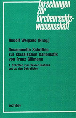 9783429011758: Gesammelte Schriften zur klassischen Kanonistik (Forschungen zur Kirchenrechtswissenschaft)
