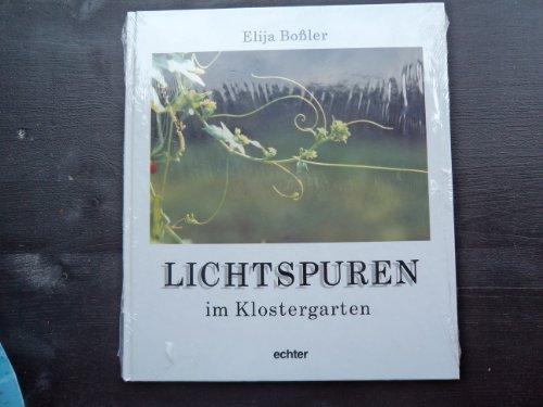 9783429012786: Lichtspuren im Klostergarten