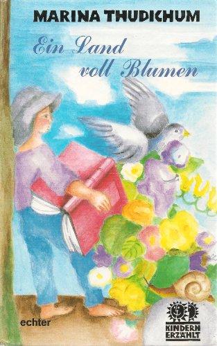 9783429013028: Ein Land voll Blumen. Geschichten und Gedichte zum Vorlesen und Selberlesen