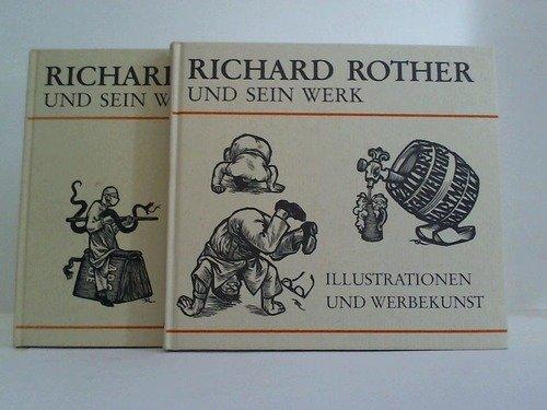 Richard Rother und sein Werk. ILLUSTRATIONEN UND WERBEKUNST. Herausgegeben von Heinz Otremba. - Otremba, Heinz und Richard Rother