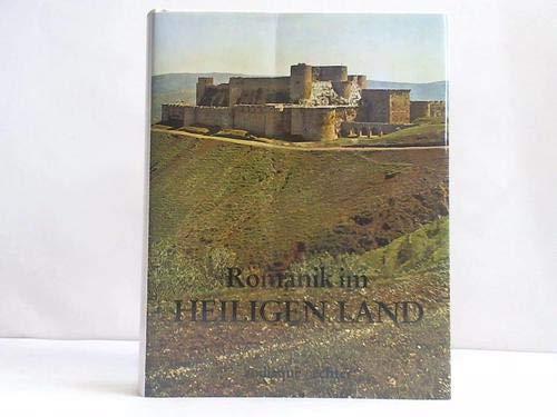 9783429014353: Romanik im Heiligen Land. Burgen und Kirchen der Kreuzfahrer