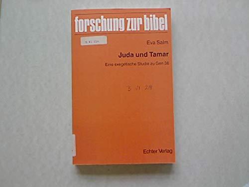 Juda und Tamar: Eine exegetische Studie zu: Eva Salm