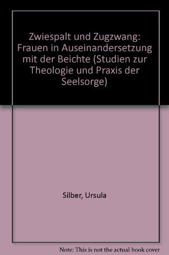 9783429017903: Zwiespalt und Zugzwang: Frauen in Auseinandersetzung mit der Beichte (Studien zur Theologie und Praxis der Seelsorge)