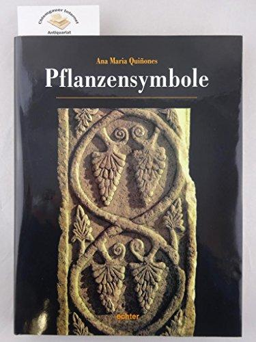 Pflanzensymbole in der Bildhauerkunst des Mittelalters: Maria Quinones, Ana: