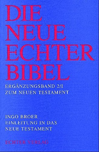 9783429019907: Einleitung in das Neue Testament: Die synoptischen Evangelien, die Apostelgeschichte und die johanneische Literatur: Erg.-Bd. 2/1