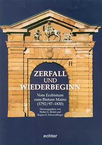 Zerfall und Wiederbeginn: Walter G Rödel