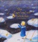 9783429024192: Der Engel und sein Glöckchen: Eine Weihnachtsgeschichte
