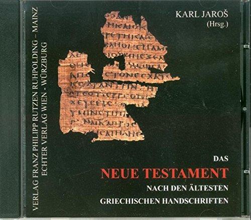 Das Neue Testament nach den ältesten griechischen Handschriften, 1 CD-ROM: Karl Jaros