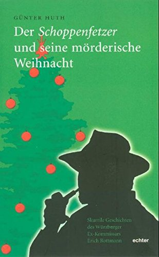 9783429028138: Der Schoppenfetzer und seine mörderische Weihnacht