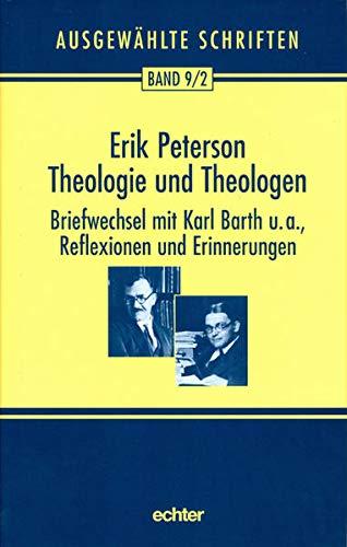 Theologie und Theologen 1: Erik Peterson