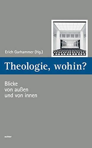 9783429033927: Theologie Wohin?