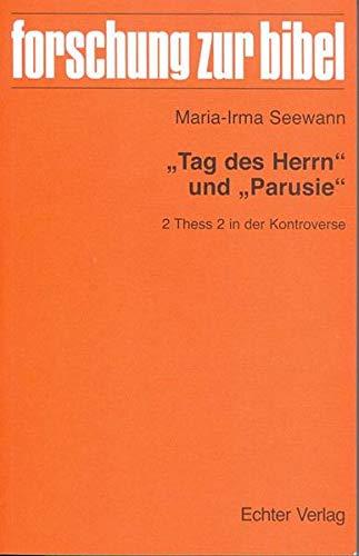 """9783429036461: """"Tag des Herrn"""" und """"Parusie"""""""
