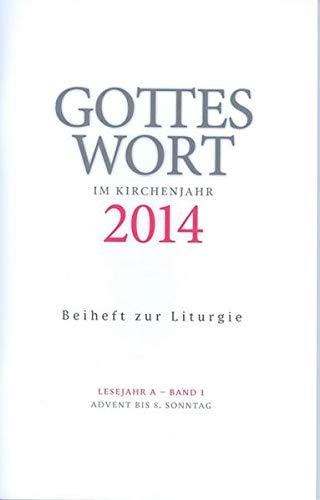 9783429036645: Gottes Wort im Kirchenjahr: 2014. Lesejahr A - Band 1: Advent bis Aschermittw...