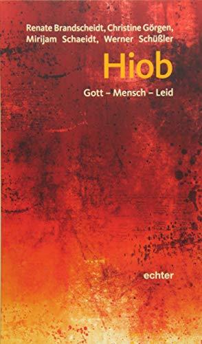 9783429038175: Hiob: Gott - Mensch - Leid