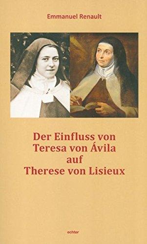 9783429038502: Der Einfluss von Teresa von Avila auf Therese von Lisieux