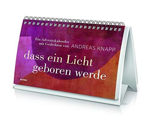 9783429038588: dass ein licht geboren werde: Ein Adventskalender mit Gedichten von Andreas Knapp
