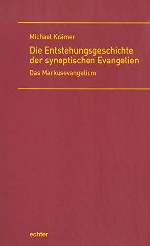 9783429038816: Die Entstehungsgeschichte der synoptischen Evangelien: Das Markusevangelium