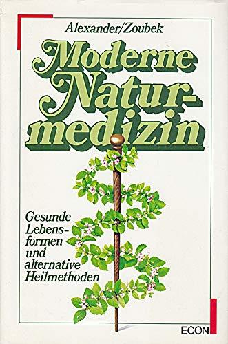 9783430110211: Moderne Naturmedizin. Gesunde Lebensformen und alternative Heilmethoden
