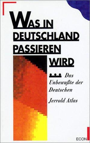 9783430110808: Was in Deutschland passieren wird-: Das kollektive Unbewusste der Deutschen
