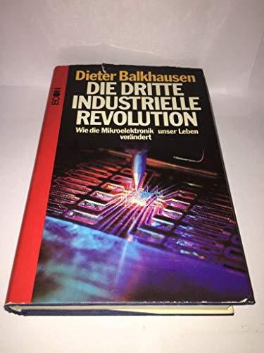 9783430111478: Die dritte Industrielle Revolution - Wie die Mikroelektronik unser Leben verändert