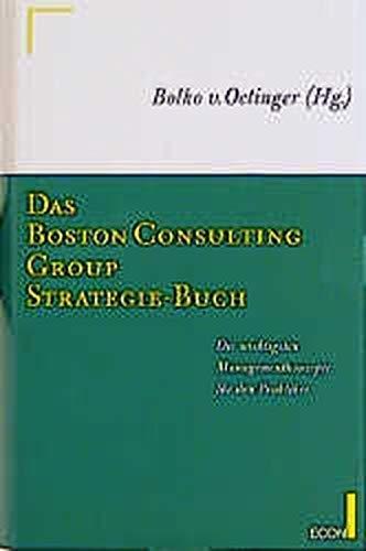 9783430114097: Das Boston Consulting Group-Strategiebuch. Die wichtigsten Managementkonzepte für die Praktiker