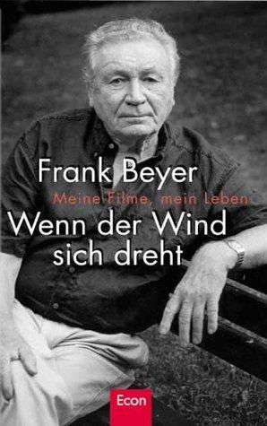 9783430114776: Wenn der Wind sich dreht: Meine Filme, mein Leben (German Edition)