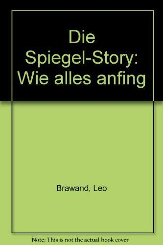 9783430115551: Die Spiegel-Story: Wie alles anfing (German Edition)