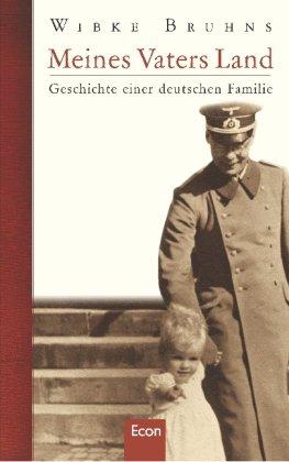9783430115711: Meines Vaters Land: Geschichte einer deutschen Familie