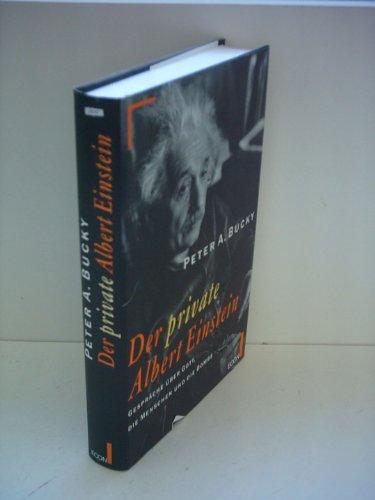 9783430115896: Der private Albert Einstein. Gespräche über Gott, die Menschen und die Bombe