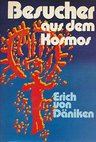 9783430119832: Besucher aus dem Kosmos: Das grosse Jubiläumsbuch mit ill. Auszügen aus Erinnerungen an die Zukunft, Zürück zu den Sternen, Aussaat und Kosmos (German Edition)