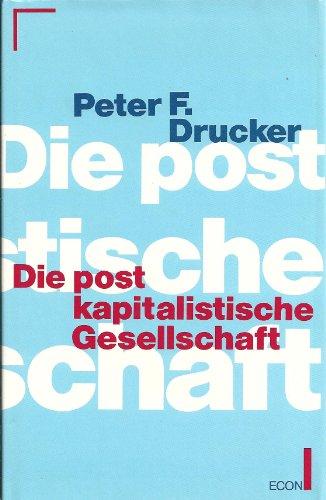 9783430122221: Die postkapitalistische Gesellschaft