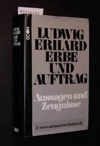 9783430125444: Ludwig Erhard - Erbe und Auftrag: Aussagen und Zeugnisse