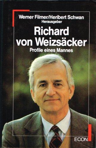 Richard von Weizsäcker: Profile eines Mannes