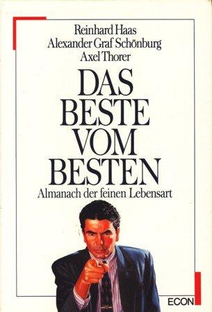9783430137331: Das Beste vom Besten. Almanach der feinen Lebensart