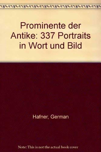 9783430137423: Prominente der Antike: 337 Portraits in Wort und Bild