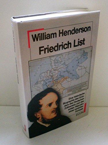 9783430142816: Friedrich List. Eine historische Biographie des Gründers des Deutschen Zollvereins und des ersten Visionärs eines vereinten Europas
