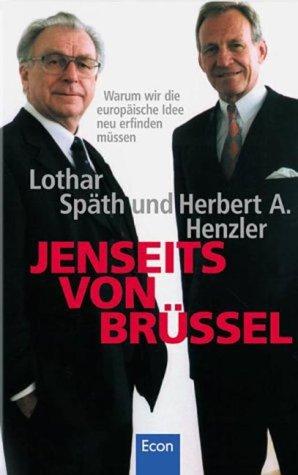 9783430143349: Jenseits von Brüssel: Warum wir uns für die europäische Idee neu begeistern müssen