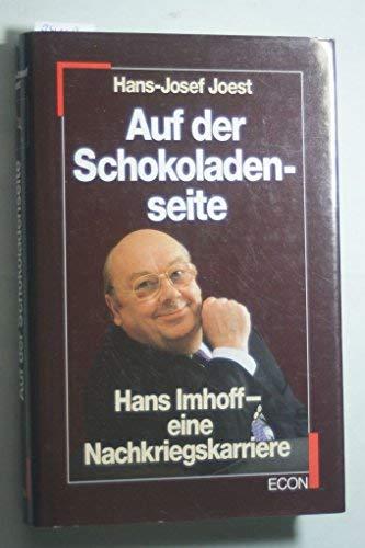 9783430150989: Auf der Schokoladenseite: Hans Imhoff, eine Nachkriegskarriere (German Edition)