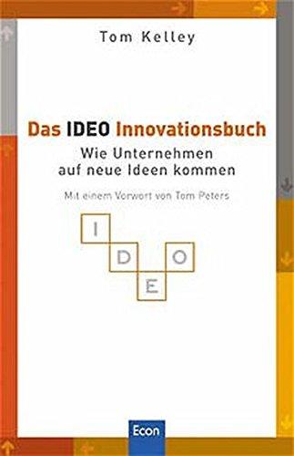 9783430153171: Das IDEO Innovationsbuch. Wie Unternehmen auf neue Ideen kommen.