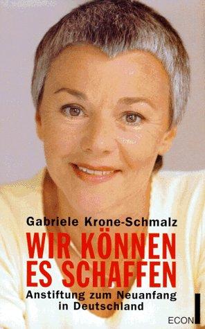 9783430157063: Wir können es schaffen. Anstiftung zum Neuanfang in Deutschland