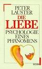 9783430158824: Die Liebe: Psychologie e. Phanomens (German Edition)