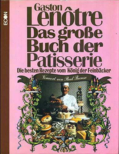 9783430159159: Das große Buch der Patisserie. Die besten Rezepte vom König der Feinbäcker