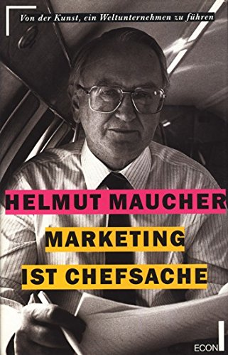 9783430163712: Marketing ist Chefsache