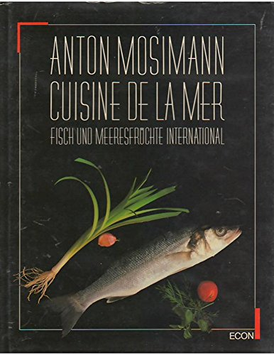 9783430168168: Cuisine de la Mer. Fisch und Meeresfr�chte international