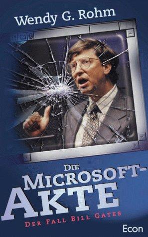 9783430178693: Die Microsoft-Akte (Microsoftakte). Der geheime Fall Bill Gates
