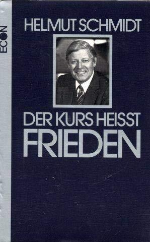 9783430179942: Der Kurs heisst Frieden (German Edition)