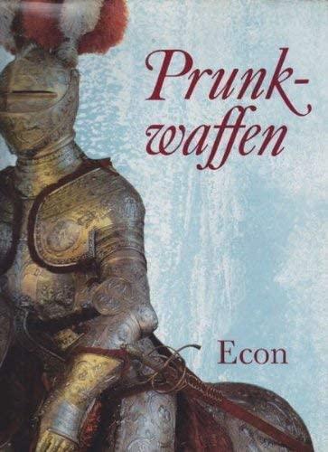 9783430180252: Prunkwaffen: Waffen u. Rüstungen aus d. Histor. Museum Dresden (German Edition)