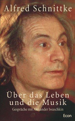 Über das Leben und die Musik. Gespräche mit Alexander Iwaschkin.