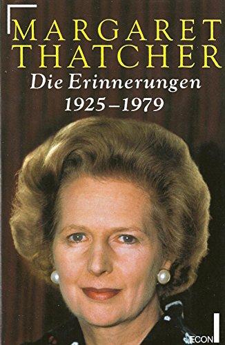 Die Erinnerungen 1925-1979 - Thatcher, Margaret