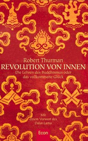 9783430191517: Revolution von innen. Die Lehren des Buddhismus oder das vollkommene Gl�ck